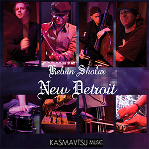 New Detroit Album Cover - Kelvin Sholar